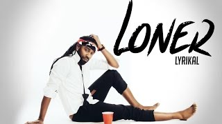 "Lyrikal - Loner ""2015 Soca"" (Prod. By London Future)"