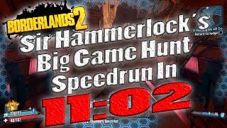Video Borderlands 2 | Sir Hammerlock's Big Game Hunt Speedrun In 11:02 download MP3, 3GP, MP4, WEBM, AVI, FLV November 2017