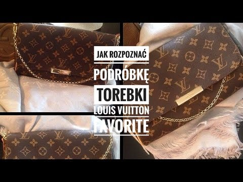 c98fc89457df3 Jak rozpoznać podróbkę torebki Louis Vuitton Favorite / How to spot fake Louis  Vuitton Favorite bag