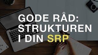 3 råd til strukturering og planlægning af din SRP-opgave i gymnasiet
