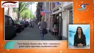 Yurt dışında ikamet eden Türk vatandaşları GSS sayılmakta mıdır