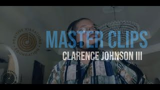 Master Clips | Clarence Johnson III | Watch Him Work pt2 ep1