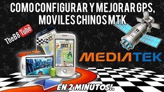 Video Como Configurar y Mejorar GPS, Moviles Chinos MTK - En Menos de 2 Minutos! download MP3, 3GP, MP4, WEBM, AVI, FLV April 2018
