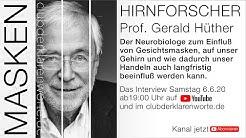 Hirnforscher: Masken können Verhalten nachhaltig verändern. Prof. Gerald Hüther im Gespräch.