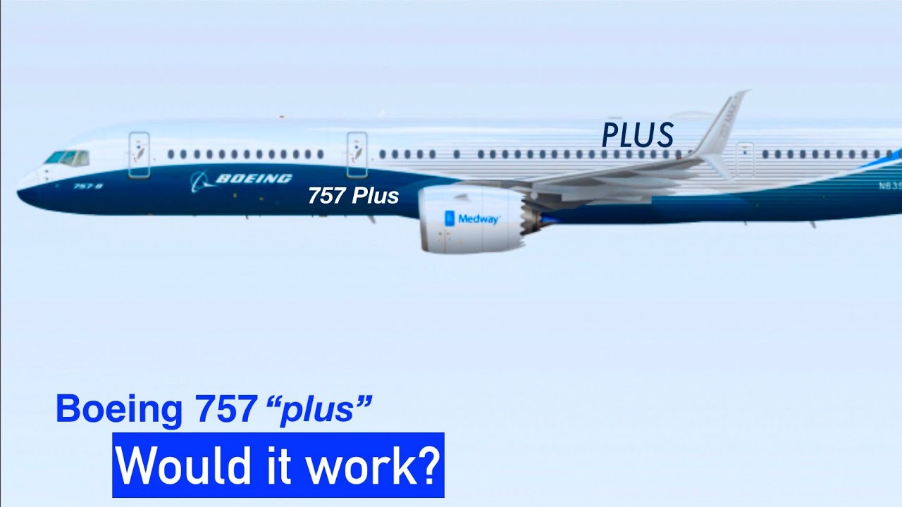 Boeing 757: Could a 757 re-engine work? (757 plus) - YouTube