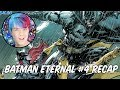 Batman Eternal #4 Recap