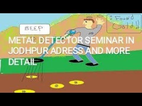 METAL DETECTOR SEMINAR ADRESS AND MORE DETAIL