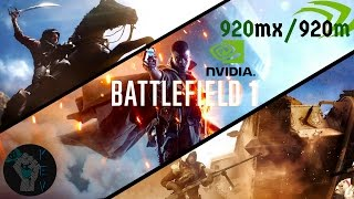Battlefield 1 nVidia 920MX / 920M Gaming Test !!
