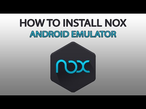 How To Install Nox App Player - Android Emulator For PC