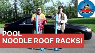 Inexpensive Pool Noodle Car Roof Rack: Episode 178