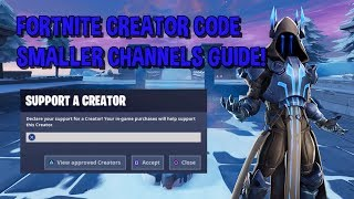 *NEW* 2019 Fortnite How to get a Support a Creator Code | Smaller Channels!