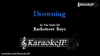 Drowning (Karaoke) - Backstreet Boys