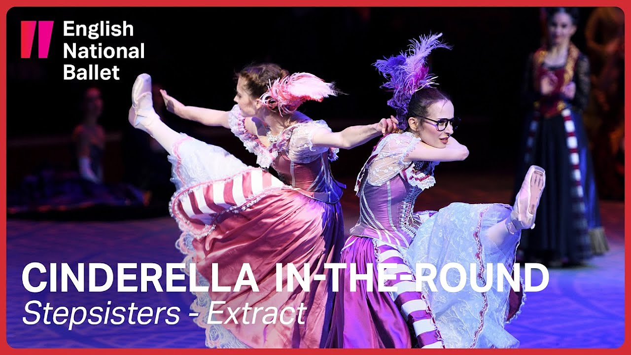 Cinderella: Stepsisters (extract) | English National Ballet