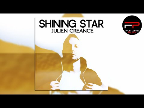 Julien Creance - Shining Star (Radio Edit)