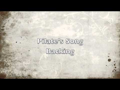 Pilate's Song Backing