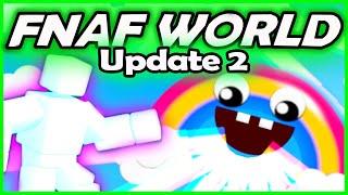 FNAF WORLD UPDATE 2 - UNLOCKING ANIMDUDE/Scott Cawthon... - (Five Nights at Freddy's World Gameplay)