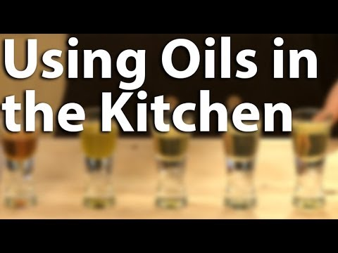 Using Oils in the Kitchen