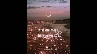 Kiss me more - Doja cat ft SZA (slowed/reverb)   letmebe