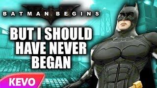 batman-begins-but-i-should-have-never-began