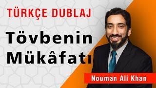 Tövbenin Mükâfatı | Nouman Ali Khan Türkçe Dublaj