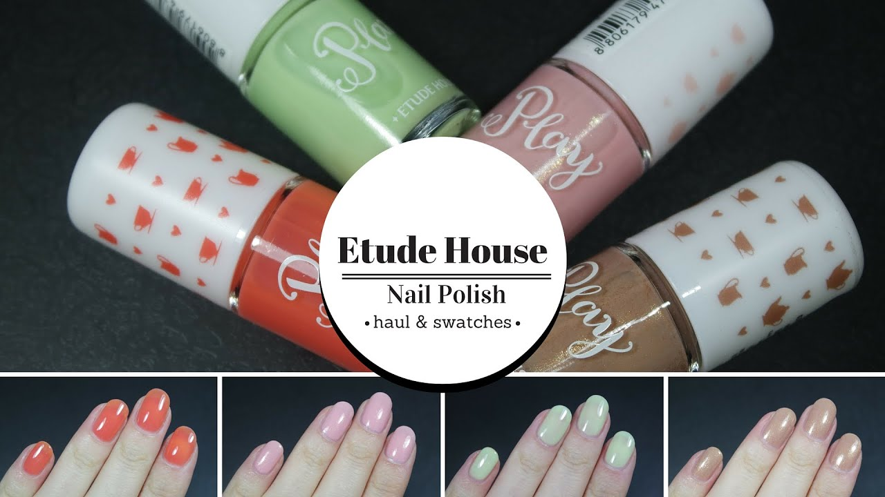 Nail Polish Swatches | Etude House - YouTube