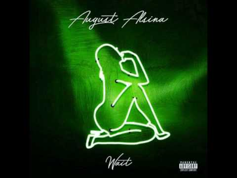 August Alsina - Wait (Official Audio)