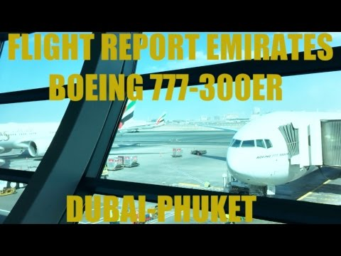 FLIGHT REPORT EMIRATES BOEING 777 ECONOMY CLASS FROM DUBAI TO PHUKET AIRPORT [HD]