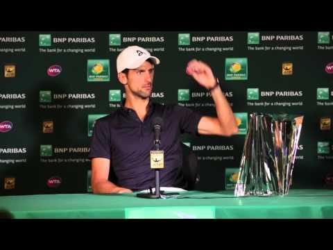 BNP Paribas Open: Djokovic Finals Press Conference