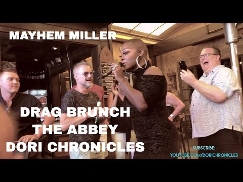DRAG  BRUNCH REACTION AT THE ABBEY WEHO WITH MAYHEM MILLER    DRAG QUEEN SHOW   DORI CHRONICLES
