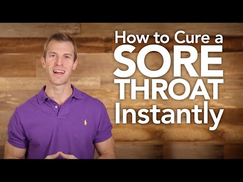 How to Cure a Sore Throat Instantly