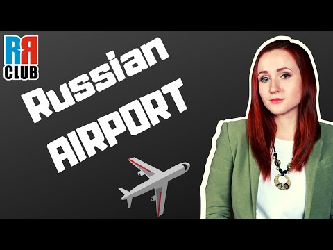 Russian AIRPORT – Russian vocabulary in use – Russian Language