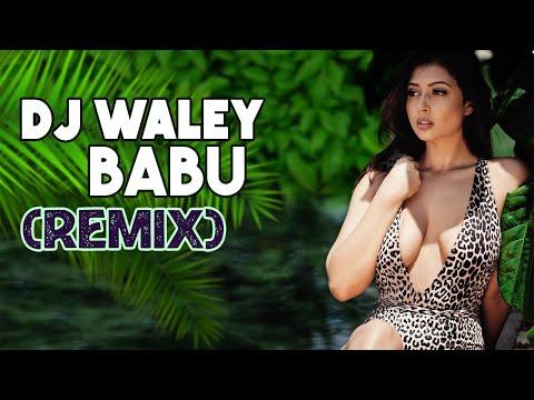 DJ WALEY BABU   BADSHAH FT AASTHA   DJ NKD REMIX