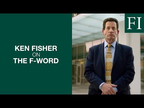 Ken Fisher On The F-Word | Fisher Investments