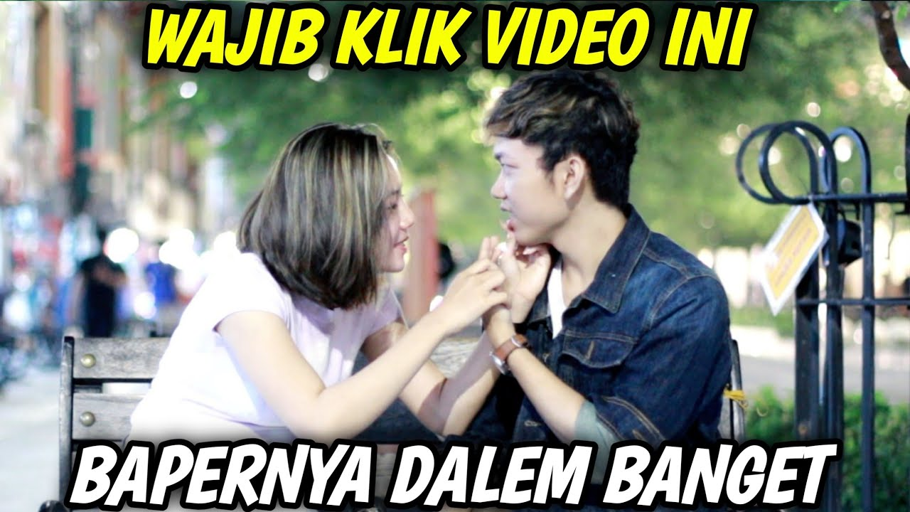 VIDEO INI BAPER SUMPAH