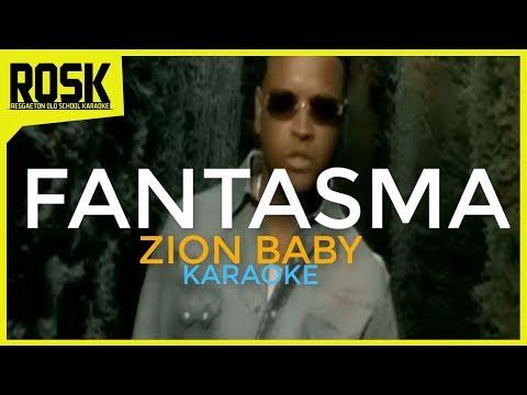 Fantasma - Zion || KARAOKE by ROSK