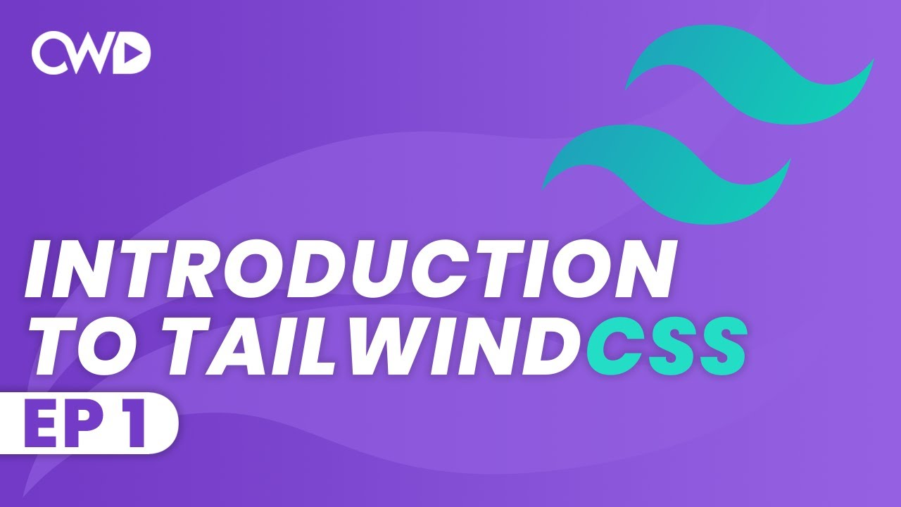 Introduction to Tailwind CSS   Tailwind CSS Tutorial