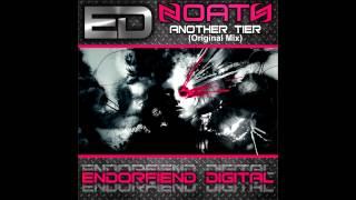 Noath - Another Tier (Original Mix) [Endorfiend Digital]