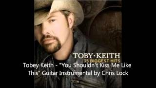Toby Keith- You Shouldn