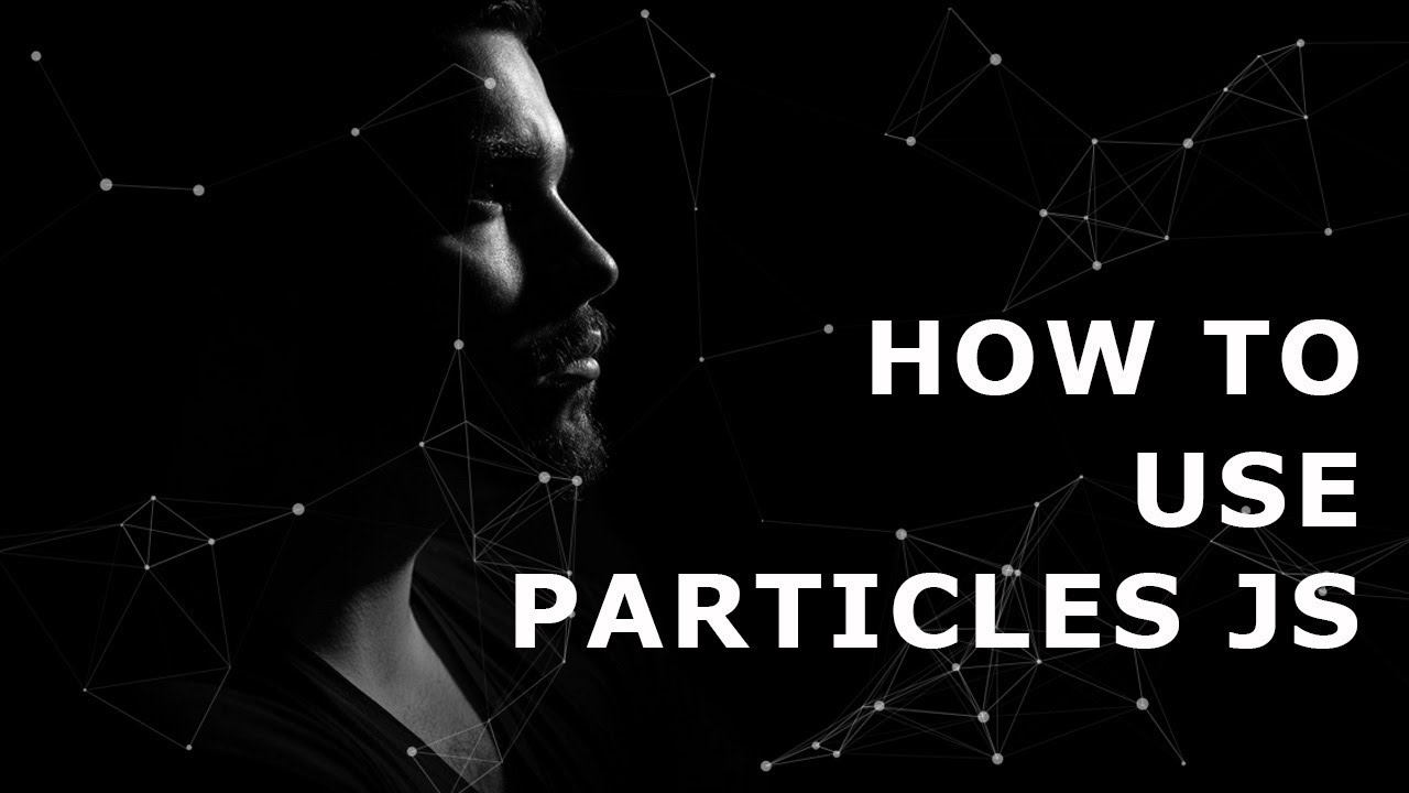 How to Use Particles JS | Particle js Effect | JavaScript Animated  Background