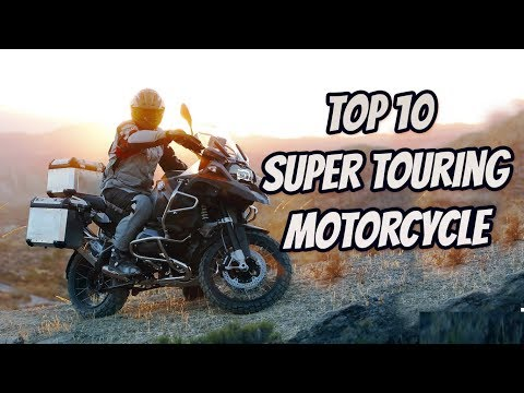 TOP 10 BEST TOURING MOTORCYCLE