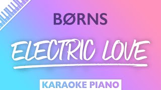 BØRNS - Electric Love (Karaoke Piano)