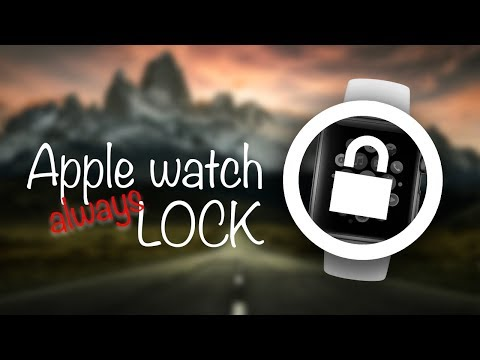 How To Make Your Apple Watch Lock Every Time