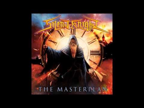 SILENT KNIGHT - THE MASTERPLAN 2017