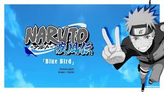 [FULL] Naruto Shippuden OP 3 『Blue Bird』 Romaji / English