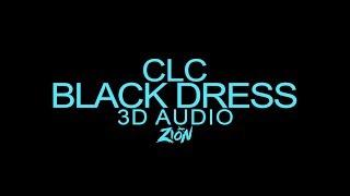 CLC(씨엘씨) - BLACK DRESS (3D Audio Version)