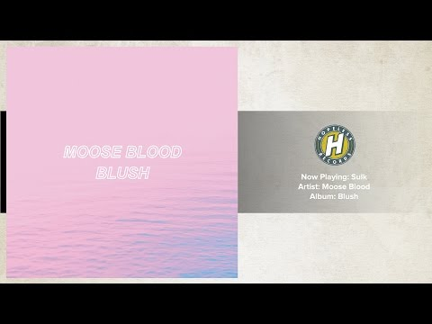 Moose Blood - Sulk