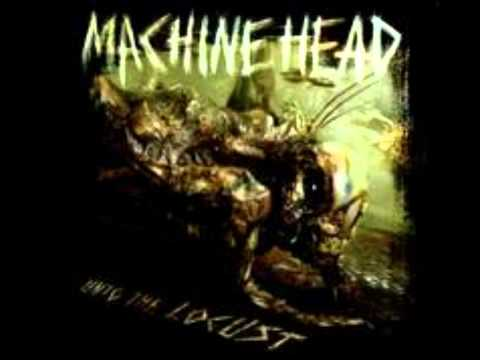 Machine Head - Be Still And Know