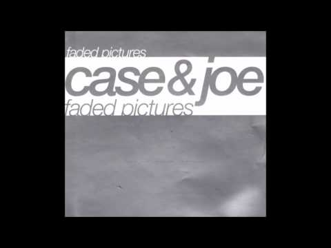 Case and Joe - Faded Pictures
