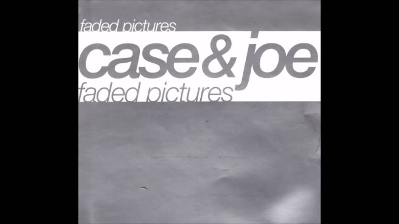 case joe faded pictures