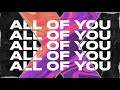 Alex Ross - All of You (Official Lyric Video)